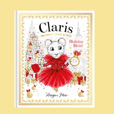Claris the Chicest Mouse in Paris Holiday Heist
