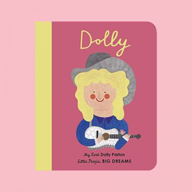 Little People Big Dreams Dolly Parton Board Book