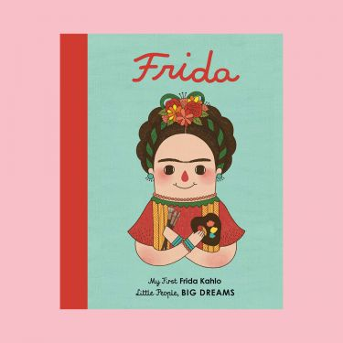 Little People Big Dreams Frida Kahlo Board Book
