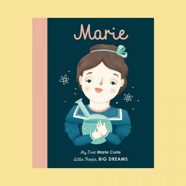 Little People Big Dreams Marie Curie Board Book