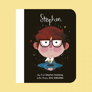 Little People Big Dreams Stephen Hawking Board Book
